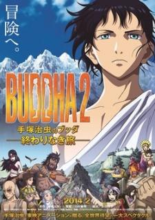 Buddha 2: Tezuka Osamu no Buddha Owarinaki Tabi (2014)