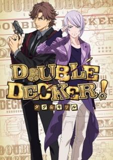 Double Decker! Doug & Kirill: Extra (Dub)