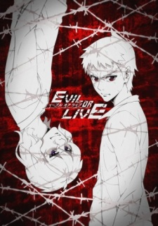 Watch Evil or Live full episodes online English Sub