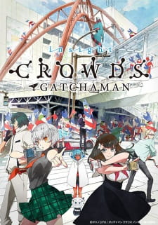 Gatchaman Crowds Insight (Dub)
