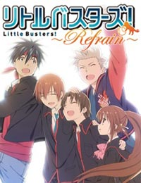Little Busters!: Refrain (Dub)