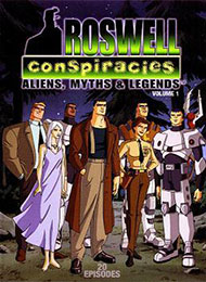 Roswell Conspiracies: Aliens, Myths & Legends (Dub)